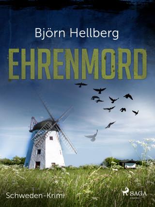Björn Hellberg: Ehrenmord - Schweden-Krimi