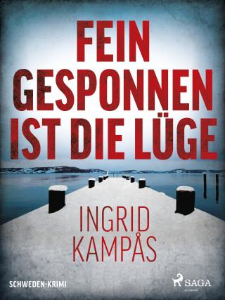 Ingrid Kampås: Fein gesponnen ist die Lüge - Schweden-Krimi