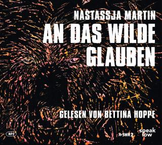 Nastassja Martin: An das Wilde glauben