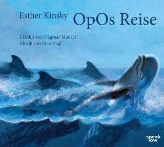 Esther Kinsky: OpOs Reise