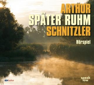 Arthur Schnitzler: Später Ruhm