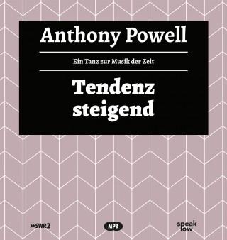 Anthony Powell: Tendenz steigend