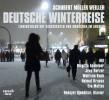 Stefan Weiller: Deutsche Winterreise