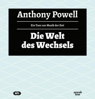 Anthony Powell: Die Welt des Wechsels