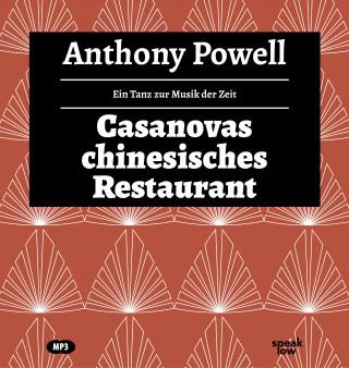 Anthony Powell: Casanovas chinesisches Restaurant