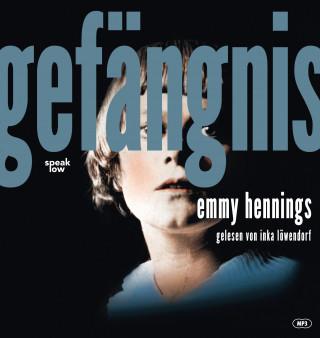 Emmy Hennings: Gefängnis