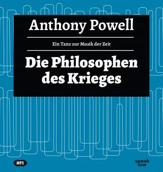 Anthony Powell: Die Philosophen des Krieges