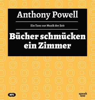 Anthony Powell: Bücher schmücken ein Zimmer