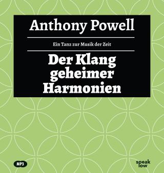 Anthony Powell: Der Klang geheimer Harmonien
