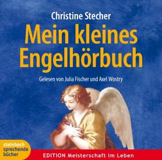 Christine Stecher: Mein kleines Engelhörbuch