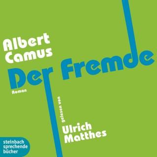 Albert Camus: Der Fremde (Gekürzt)