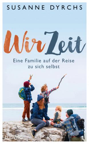 Susanne Dyrchs: Wir-Zeit