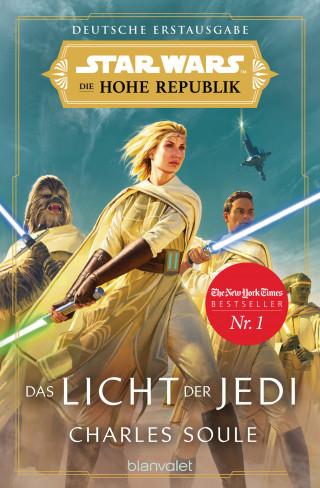 Charles Soule: Star Wars™ Die Hohe Republik - Das Licht der Jedi