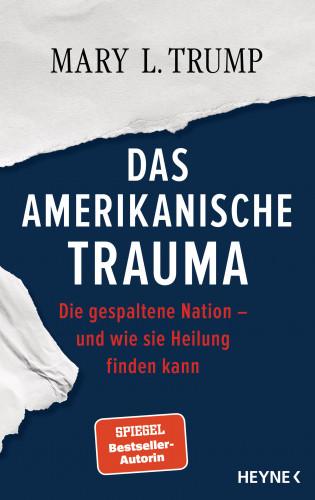 Mary L. Trump: Das amerikanische Trauma