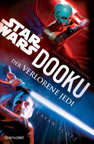 Cavan Scott: Star Wars™ Dooku - Der verlorene Jedi