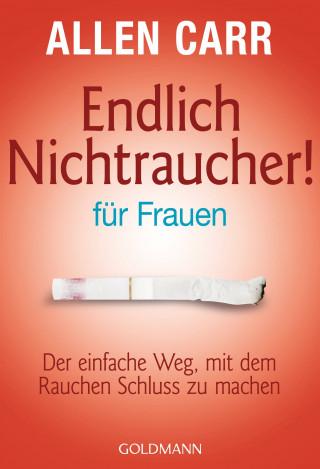 Allen Carr: Endlich Nichtraucher - für Frauen