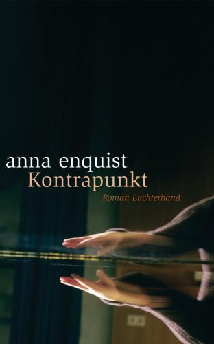 Anna Enquist: Kontrapunkt