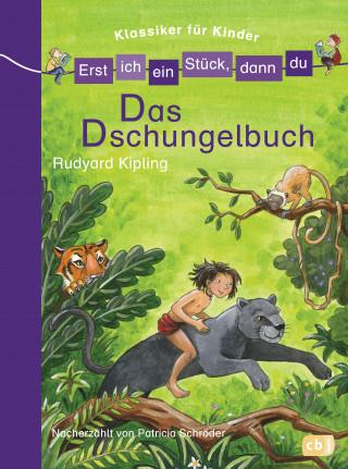 Patricia Schröder: Erst ich ein Stück, dann du! Klassiker - Das Dschungelbuch