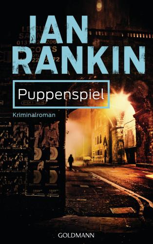 Ian Rankin: Puppenspiel - Inspector Rebus 12