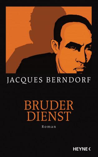 Jacques Berndorf: Bruderdienst