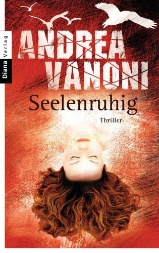 Andrea Vanoni: Seelenruhig