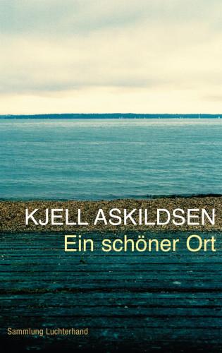 Kjell Askildsen: Ein schöner Ort