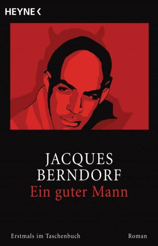 Jacques Berndorf: Ein guter Mann