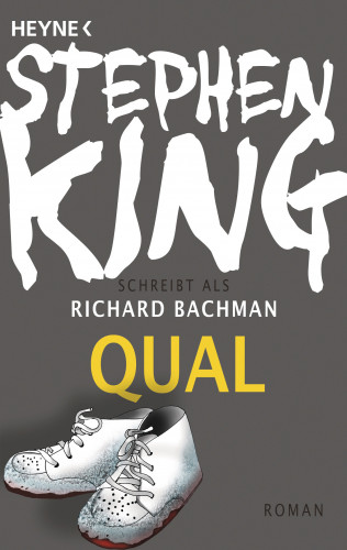 Richard Bachman, Stephen King: Qual