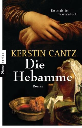 Kerstin Cantz: Die Hebamme
