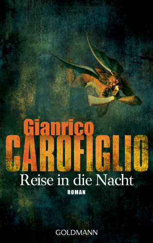 Gianrico Carofiglio: Reise in die Nacht