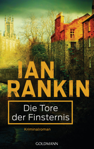 Ian Rankin: Die Tore der Finsternis - Inspector Rebus 13