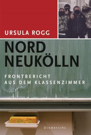 Ursula Rogg: Nord Neukölln