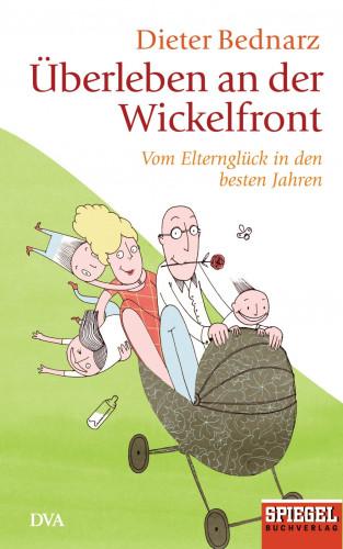 Dieter Bednarz: Überleben an der Wickelfront