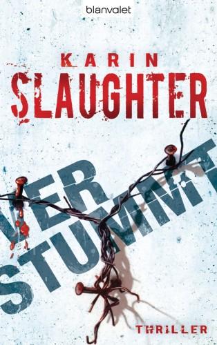 Karin Slaughter: Verstummt