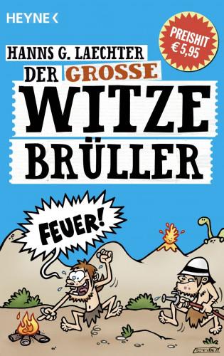 Hanns G. Laechter: Der große Witze-Brüller