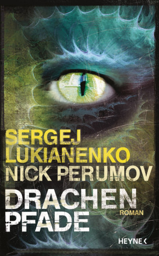 Sergej Lukianenko: Drachenpfade