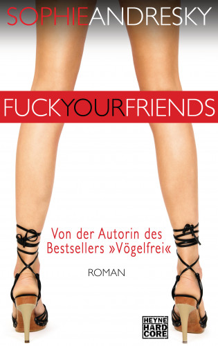 Sophie Andresky: Fuck your Friends