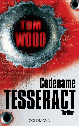 Tom Wood: Codename Tesseract
