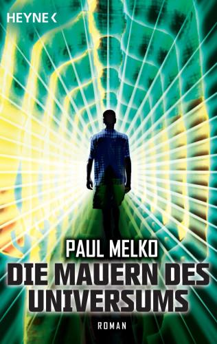 Paul Melko: Die Mauern des Universums