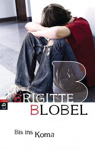 Brigitte Blobel: Bis ins Koma