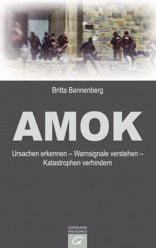 Britta Bannenberg: Amok