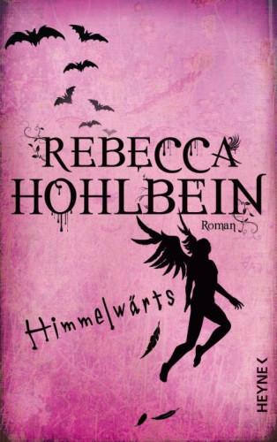 Rebecca Hohlbein: Himmelwärts
