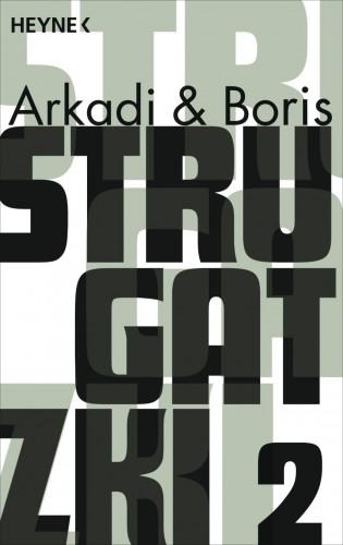 Arkadi Strugatzki, Boris Strugatzki: Gesammelte Werke 2