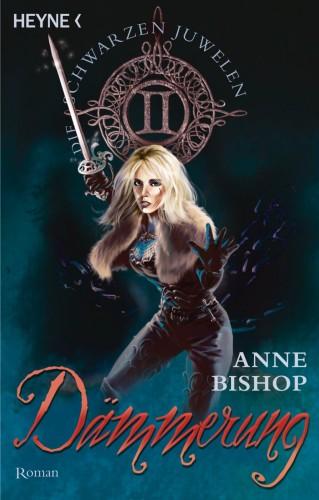 Anne Bishop: Dämmerung