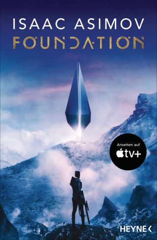 Isaac Asimov: Die Foundation-Trilogie