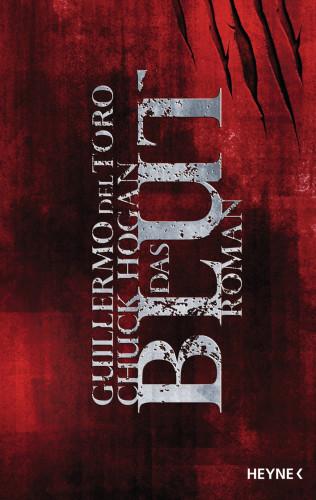 Guillermo del Toro, Chuck Hogan: Das Blut