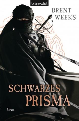 Brent Weeks: Schwarzes Prisma