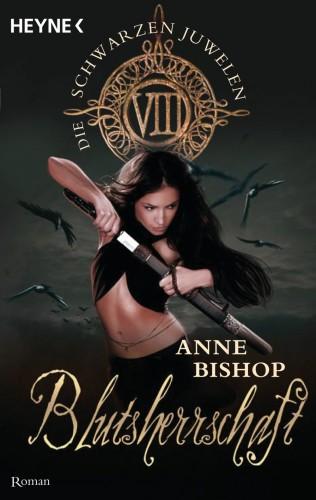 Anne Bishop: Blutsherrschaft