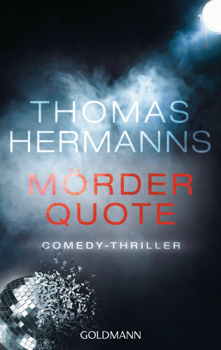 Thomas Hermanns: Mörder Quote