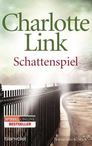 Charlotte Link: Schattenspiel